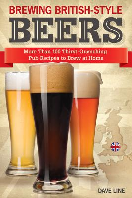 Brewing British-Style Beers By Line, Dave